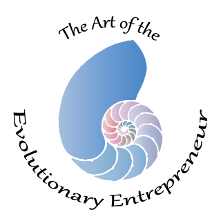 The Art of the Evolutionary Entrepreneur